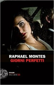 giorni-perfetti-raphael-montes-191x300